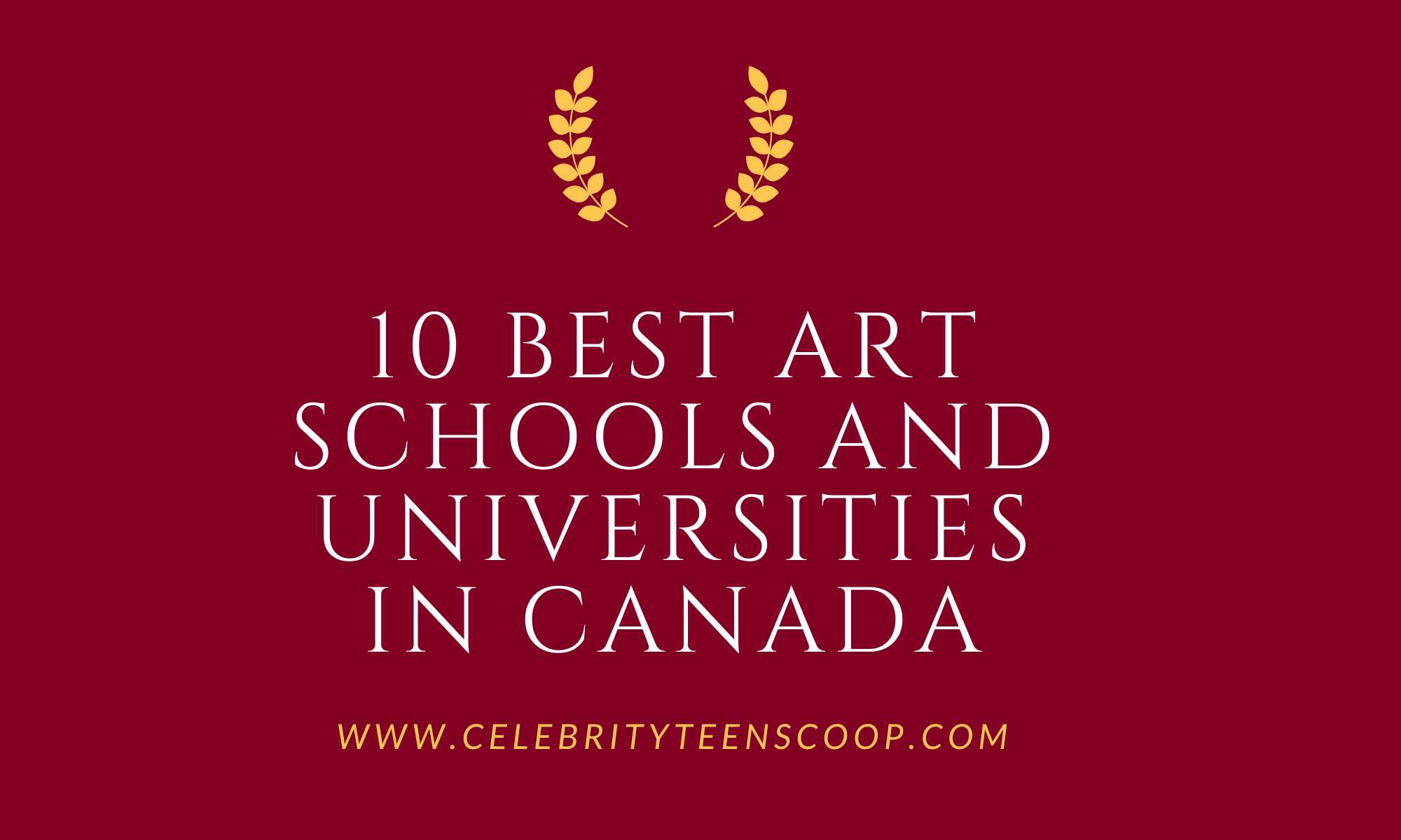 10 Best Art Schools And Universities in Canada
